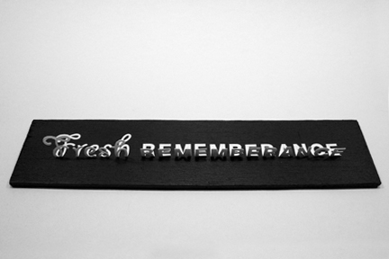 Fresh Remembrance